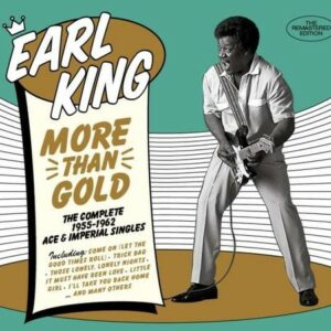 More Than Gold - Earl King