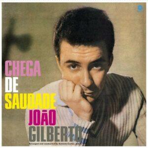 Chega De Saudade (Vinyl) - Joao Gilberto
