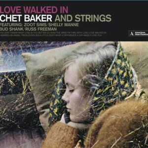 Love Walked In - Chet Baker