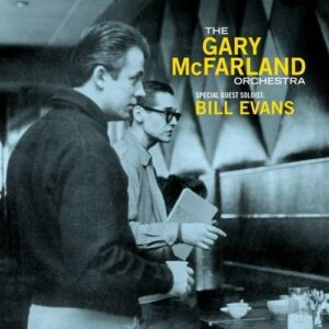 The Gary McFarland Orchestra, Special Guest Solist: Bill Evans