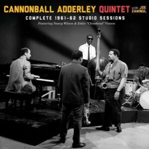 Complete Studio Sessions 1961-62 - Cannonball Adderley Quintet
