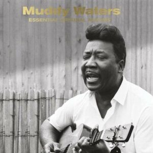 Essential Original Albums - Muddy Waters
