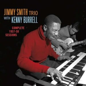 Complete 1957-59 Sessions - Jimmy Smith Trio