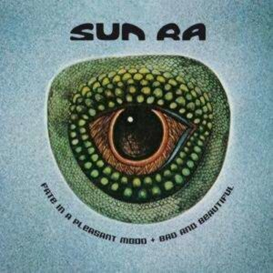 Fate In A Pleasant Mood / Bad And Beautiful - Sun Ra
