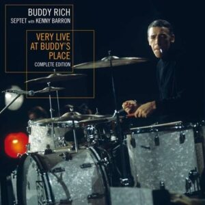 Very Live At Buddy's Place  - Buddy Rich Septet