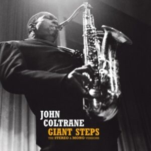 Giant Steps (Stereo & Mono Versions) - John Coltrane