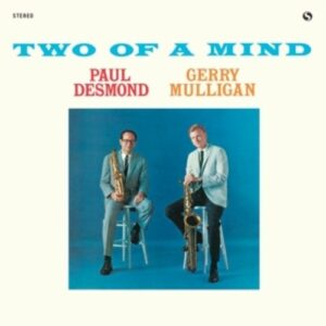 Two Of A Mind - Paul Desmond
