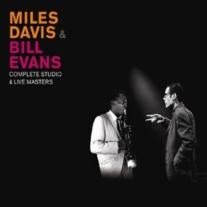 Complete Studio & Live Masters - Miles Davis & Bill Evans