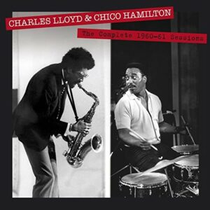 The Complete 1960-1961 Sessions - Charles Lloyd