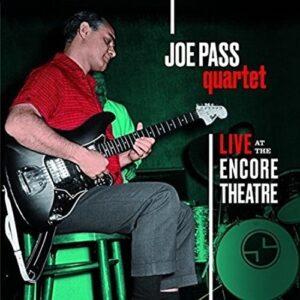 Live At Encore Theatre - Joe Pass Quartet