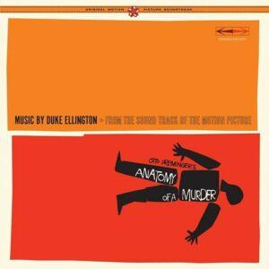 Anatomy Of A Murder - Duke Ellington & His Orchestra
