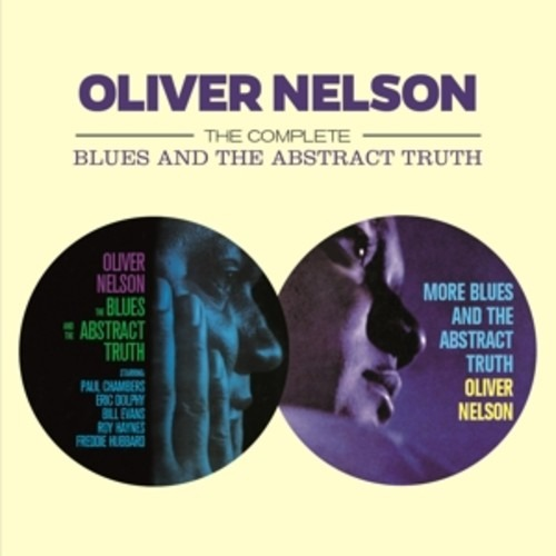 Complete The Blues And The Abstract Truth - Oliver Nelson