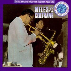 Miles & Coltrane - Miles Davis & John Coltrane