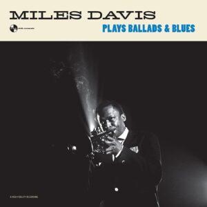 Plays Ballads & Blues - Miles Davis