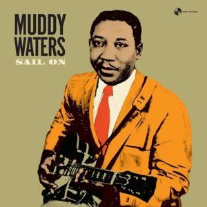 Sail On - Muddy Waters