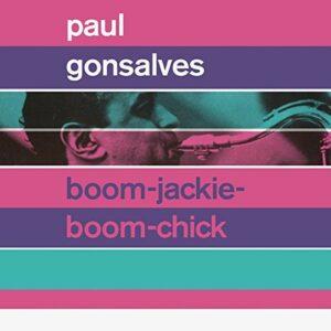 Boom-Jackie-Boom-Chick - Paul Gonsalves