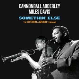 Somethin' Else - Cannonball Adderley & Miles Davis