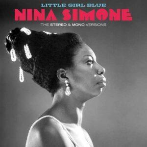 Little Girl Blue (Stereo & Mono Versions) (Vinyl) - Nina Simone