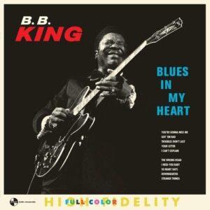 Blues In My Heart (Vinyl) - B.B. King