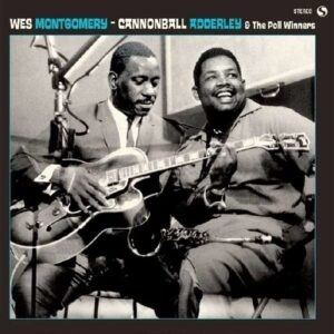 Wes Montgomery, Cannonball Adderley& The Poll Winners (Coloured Vinyl)