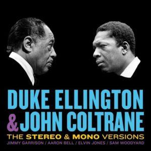 Ellington & Coltrane (Stereo & Mono Versions) (Vinyl) - Duke Ellington & John Coltrane