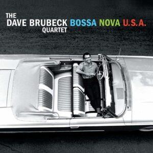Bossa Nova U.S.A. - Dave Brubeck Quartet