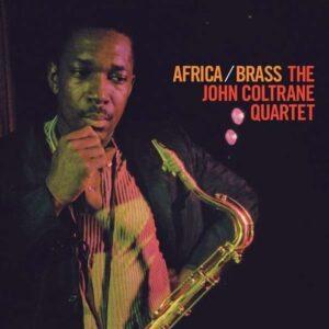 Africa / Brass - John Coltrane Quartet