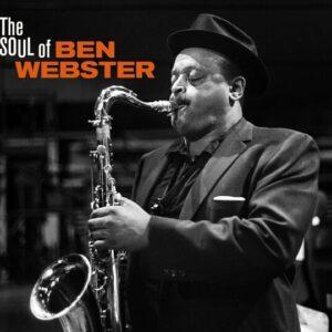 The Soul Of Ben Webster