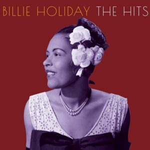 The Hits - Billie Holiday