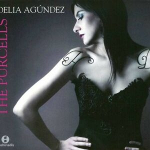 The Purcells: Songs by Henry and Daniel Purcell - Delia Agundez