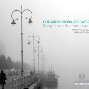 Morales-Caso: Songs From The Inner Soul - Kirenia Corzo