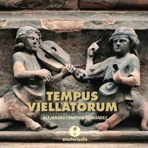 Tempus Viellatorum, Fiddle in the music of the XIII Century - Alejandro Tonatiuh Hernandez