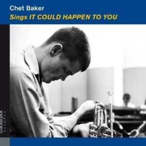 It Could Happen To You - Chet Baker