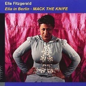 Ella In Berlin / Mack The Knife - Ella Fitzgerald