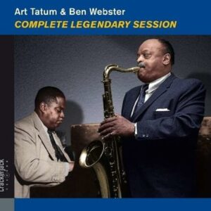 Complete Legendary Session - Art Tatum & Ben Webster