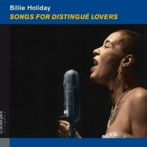 Songs for Distingué Lovers - Billie Holiday