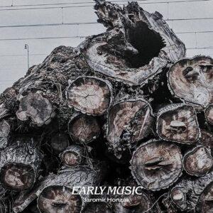 Early Music - Jaromir Honzak