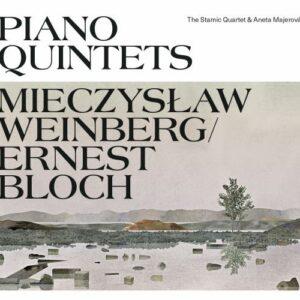 Weinberg / Bloch: Piano Quintets - The Stamic Quartet & Aneta Majerova