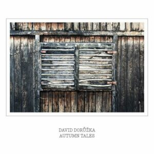 Autumn Tales - David Doruzka