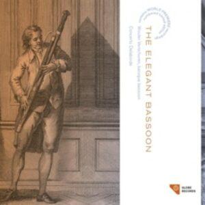 Bach / Telemann / Fasch / Schwartzkopff / Tiehl / Devienne: The Elegant Bassoon - Wouter Verschuren