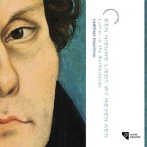 Een Nieuwe Liedt Wy Heven Aen - Camerata Trajectina