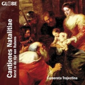 Cantiones Natalitiae - Camerata Trajectina
