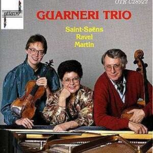 Saint-Saëns / Ravel / Martin - Guarneri Trio