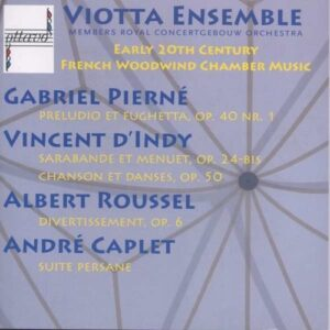 Early 20th Century French Woodwind Chamber Music - Viotta Ensemble