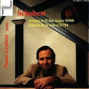 Schubert-Piano Sonatas D784 & D960 - Naum Grubert