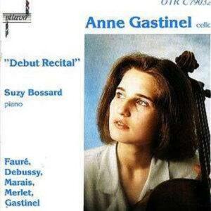Debut Recital - Anne Gastinel