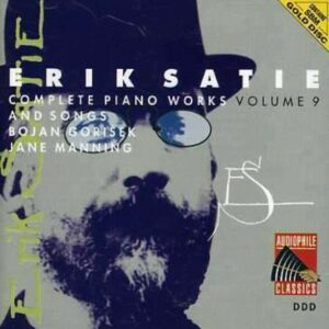 Satie: Piano Works Vol.9 - Jane Manning