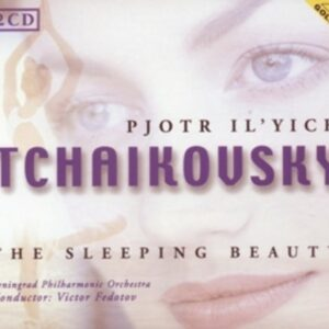 Piotr Ilyich Tchaikovsky: Sleeping Beauty Op.66