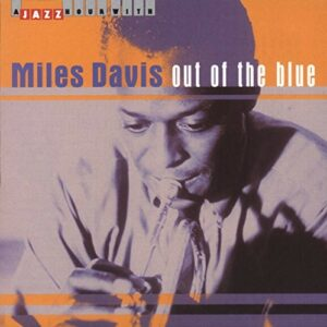 Out Of The Blue - Miles Davis