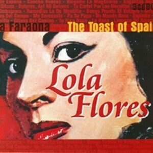 Toast Of Spain - Lola Flores